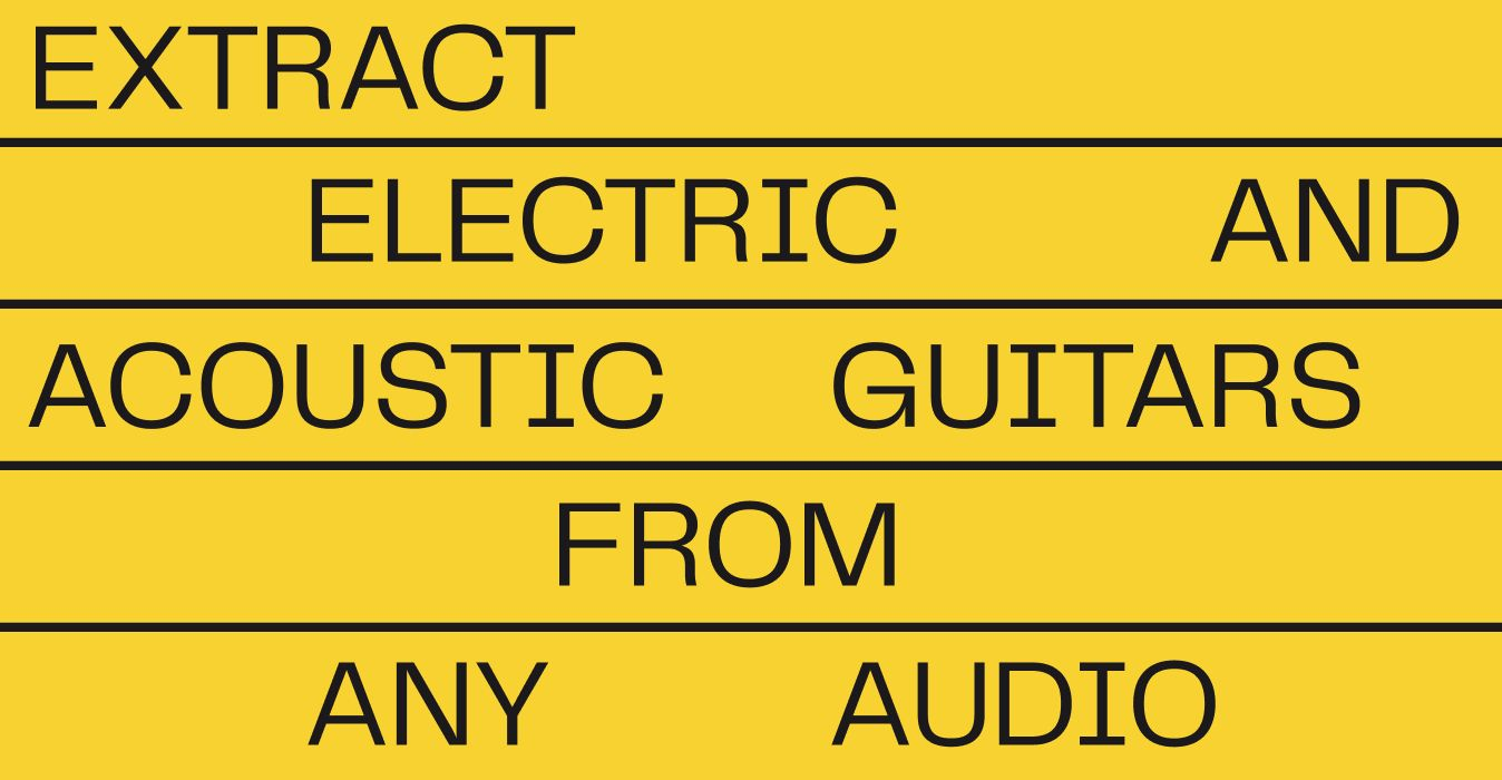 Extract Electric and Acoustic Guitars from Any Audio